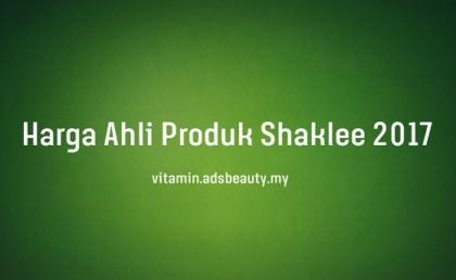 Harga Ahli Produk Shaklee 2017 Terkini