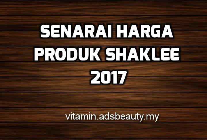 Senarai Harga Produk Shaklee 2017